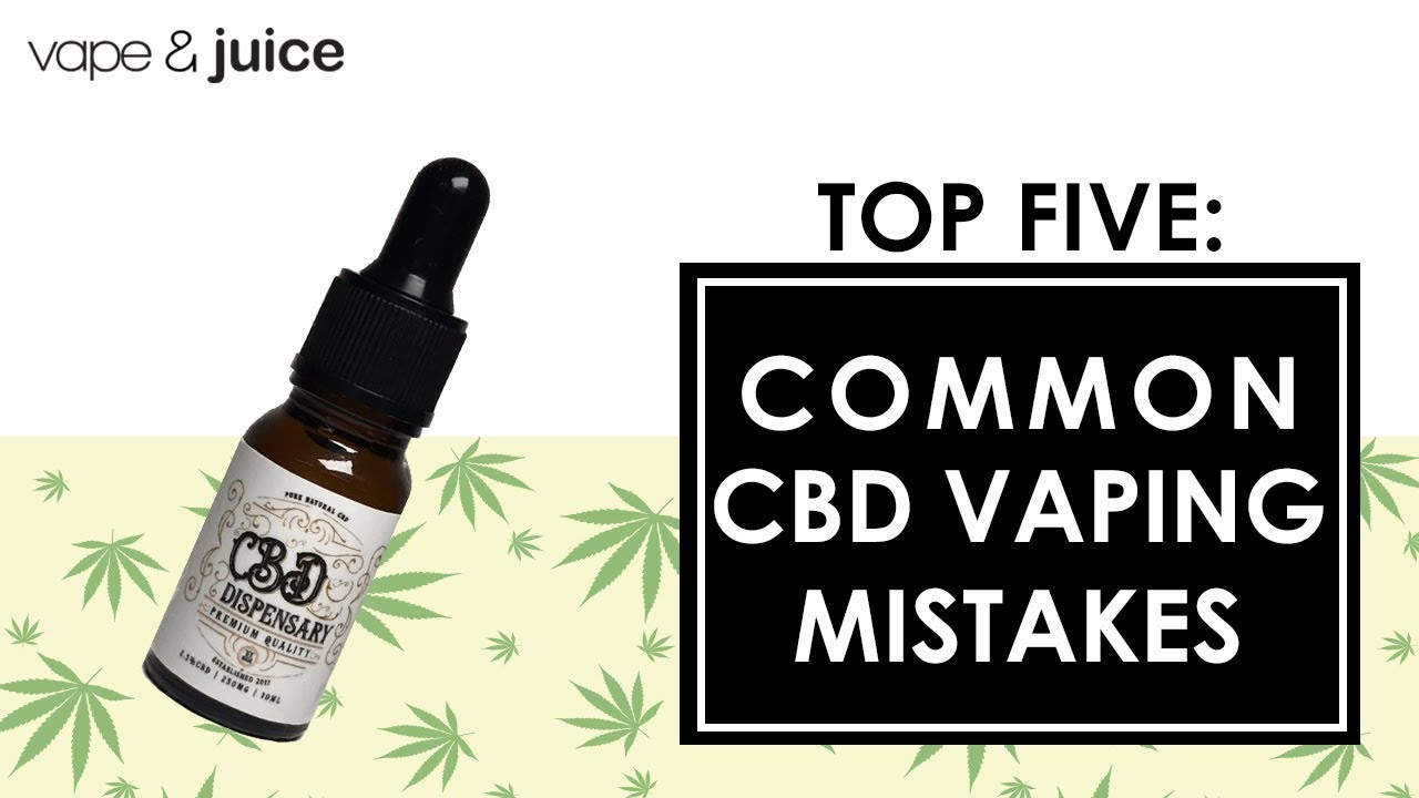 5 Common CBD Vaping Mistakes