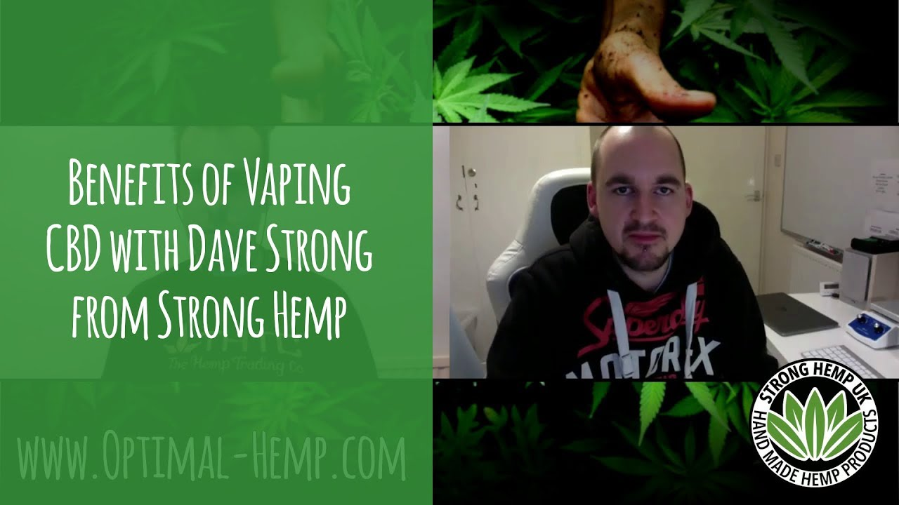 EP4 – Benefits of Vaping CBD with Dave Strong from Strong Hemp