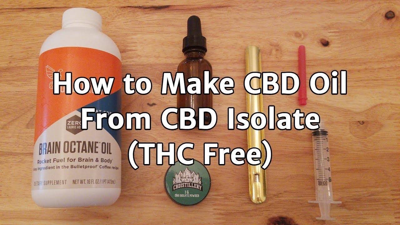 How to Make CBD Oil with CBD Isolate Powder