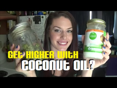 Get Higher with Coconut Oil and Cannabis? | TheDabSpot