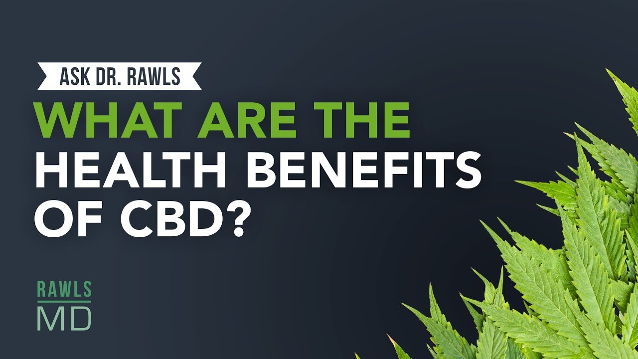 What are the Health Benefits of CBD?
