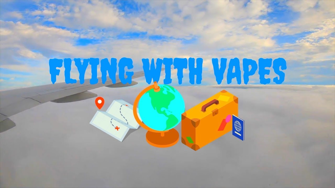 Flying With Vapes   Ecigs & Planes   How to travel with your vape gear   Vaping Bogan